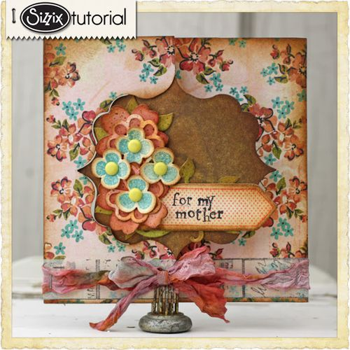 Sizzix_Tammy Tutterow_Mothers Day_Card