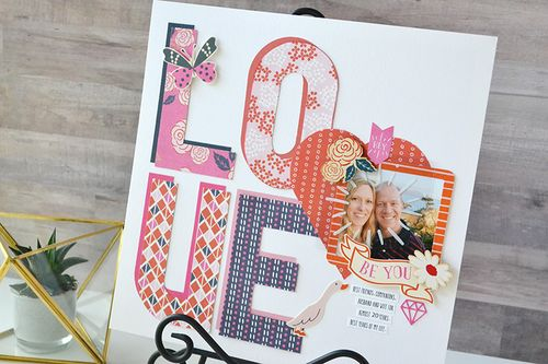 LOVE layout by Aly Dosdall 7